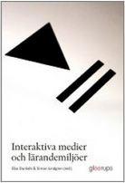 Interaktiva medier och lärandemiljöer